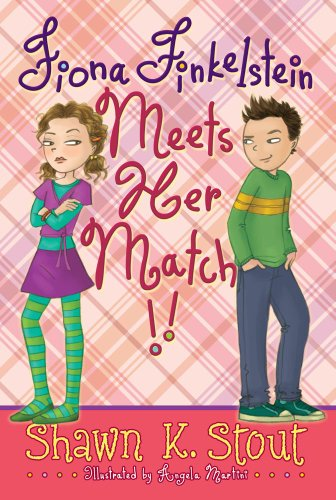 9781416971108: Fiona Finkelstein Meets Her Match!! (Not-so-Ordinary Girl (Fiona Finkelstein))