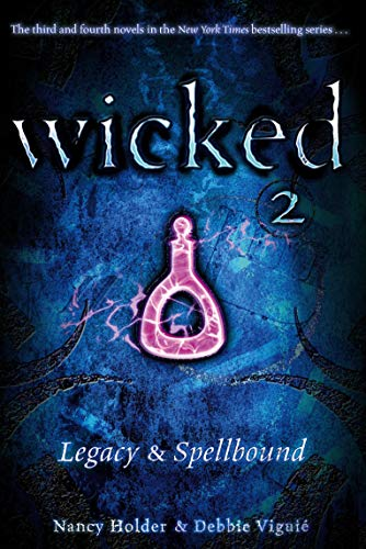 9781416971177: Legacy & Spellbound (Wicked 2)