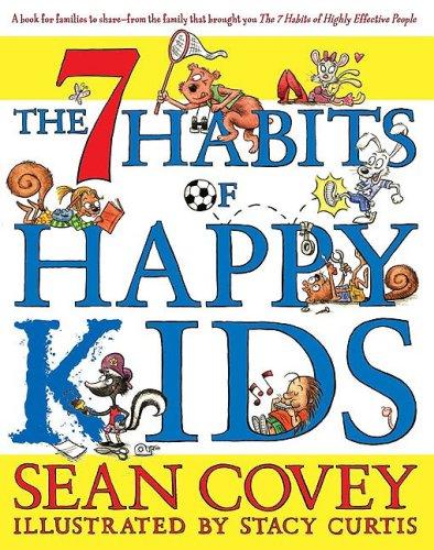 9781416971627: The 7 Habits of Happy Kids