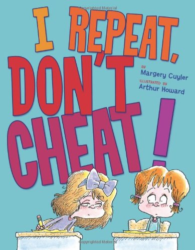 I Repeat, Don't Cheat!: Cuyler, Margery
