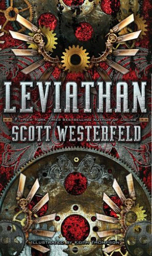 Leviathan *Signed & dated*: Scott Westerfeld; Illustrator-Keith Thompson