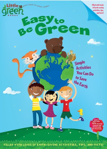 9781416971825: Easy to Be Green: Simple Activities You Can Do to Save the Earth (Little Green Books)