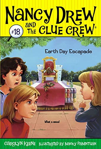 Earth Day Escapade (Nancy Drew and the Clue Crew): Keene, Carolyn