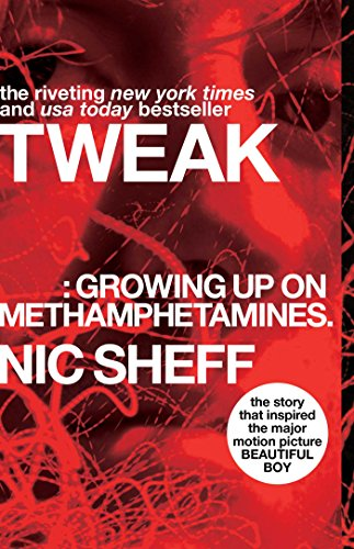 9781416972198: Tweak: Growing Up on Methamphetamines