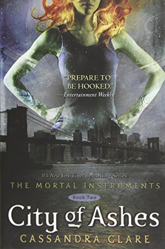 9781416972242: City of Ashes (Mortal Instruments)