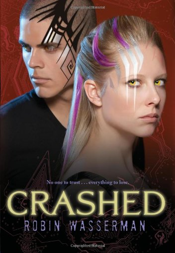 9781416974536: Crashed