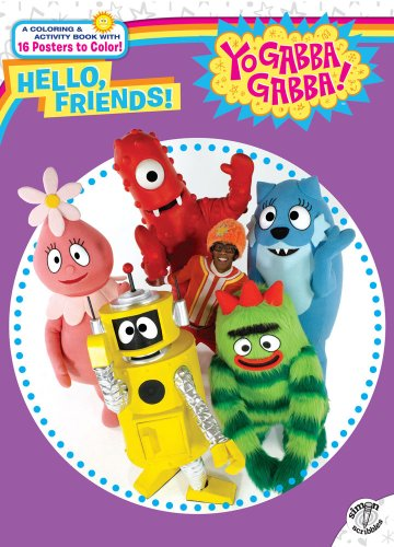 9781416974604: Hello, Friends! (Yo Gabba Gabba!)