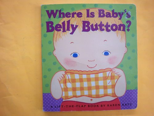 9781416974635: Where Is Baby's Belly Button?