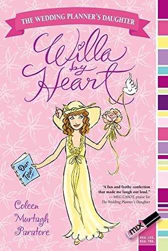 Willa by Heart (Wedding Planner's Daughter): Coleen Murtagh Paratore