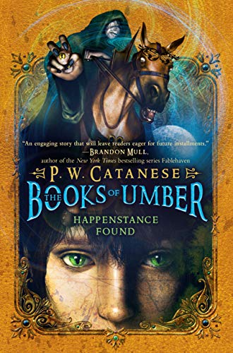 Happenstance Found (The Books of Umber): Catanese, P. W.