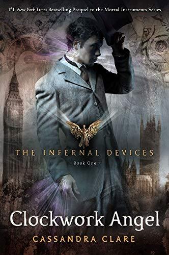 9781416975861: Clockwork Angel (Infernal Devices)