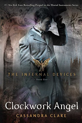 9781416975878: The Infernal Devices 1. Clockwork Angel