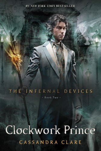 9781416975892: Clockwork Prince (The Infernal Devices)