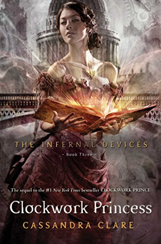 9781416975908: Clockwork Princess (Infernal Devices)