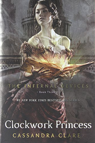 9781416975915: Clockwork Princess (Infernal Devices)