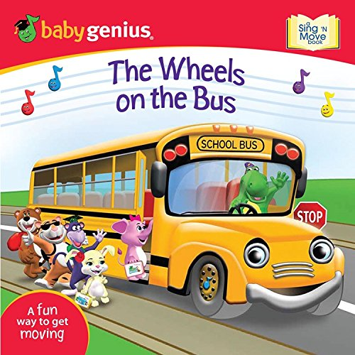 9781416976448: The Wheels on the Bus: A Sing 'n Move Book