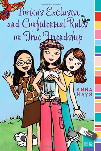 9781416978060: Portia's Exclusive and Confidential Rules on True Friendship (mix)