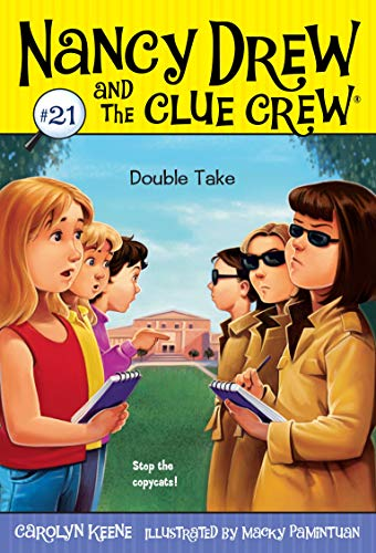 9781416978121: Double Take (Nancy Drew and the Clue Crew, No. 21)