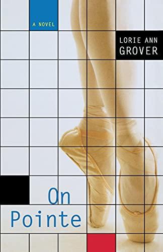 On Pointe: Lorie Ann Grover