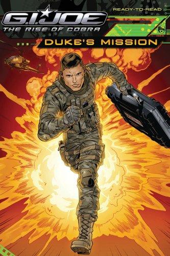 Duke's Mission (G.I. JOe the Rise of: Teitelbaum, Michael