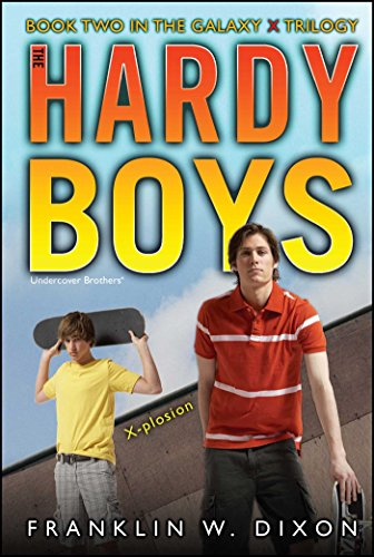 X-plosion: Book Two in the Galaxy X Trilogy (Hardy Boys (All New) Undercover Brothers): Dixon, ...