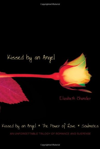 9781416978831: Kissed by an Angel: Kissed by an Angel/The Power of Love/Soulmates