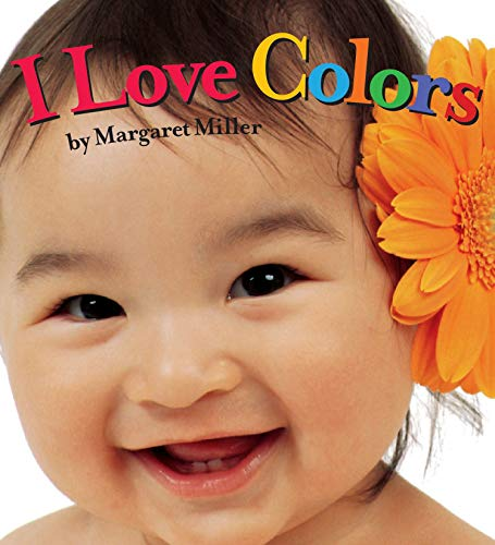 9781416978886: I Love Colors (Look Baby! Books)