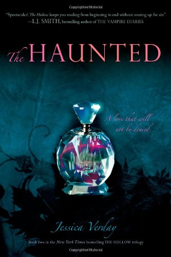 The Haunted (Hollow Trilogy): Verday, Jessica