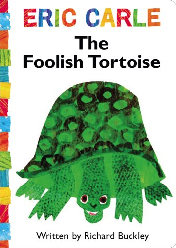 9781416979166: The Foolish Tortoise (The World of Eric Carle)