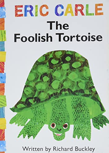 9781416979166: The Foolish Tortoise (The World of Eric Carle)