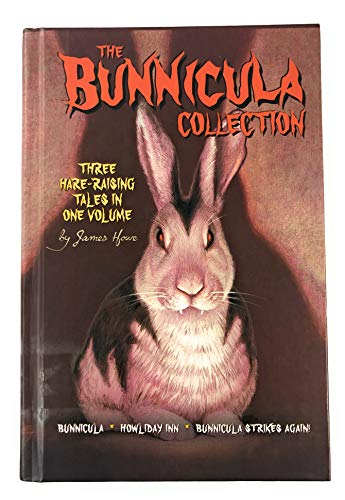 Bunnicula Collection: James Howe
