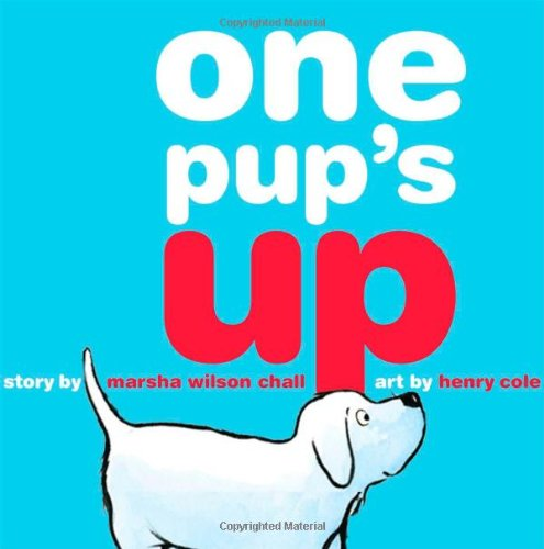 One Pup's Up: Chall, Marsha Wilson