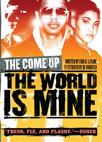 9781416979630: The World Is Mine (The Come Up)