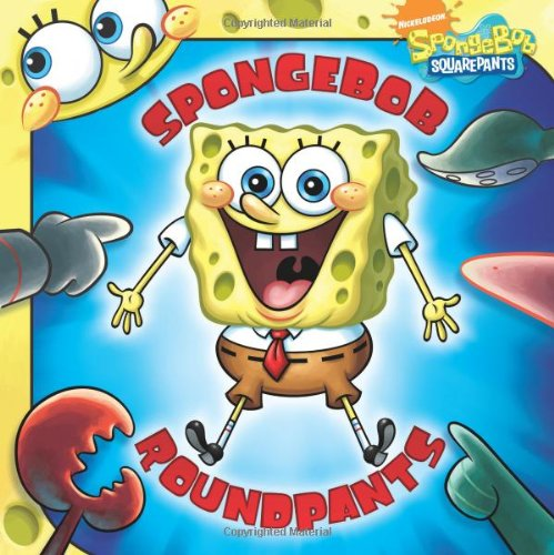 9781416979685: SpongeBob RoundPants (SpongeBob SquarePants)