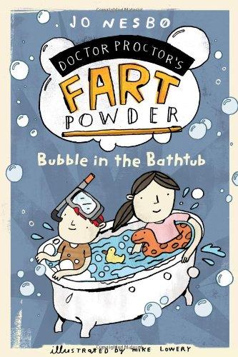 9781416979746: Bubble in the Bathtub (Doctor Proctor's Fart Powder)