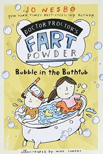 9781416979753: Bubble in the Bathtub (Doctor Proctor's Fart Powder)