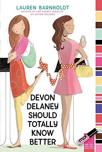 9781416980193: Devon Delaney Should Totally Know Better (mix)