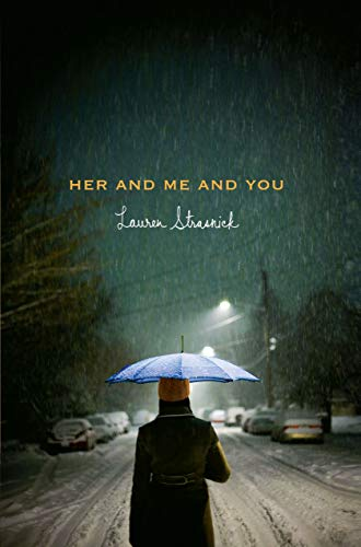 Her and Me and You: Strasnick, Lauren