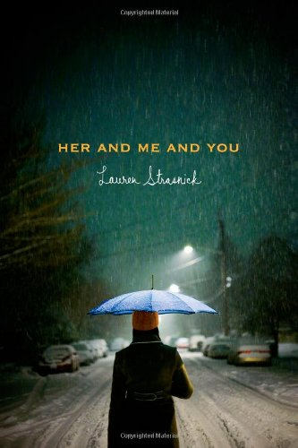 9781416982678: Her and Me and You