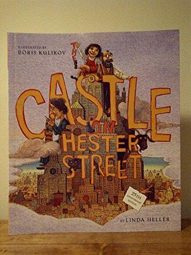 CASTLE ON HESTER STREET 25th anniv edition: Linda Heller/ illust.by
