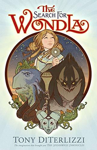 The Search for WondLa, A Hero for WondLa, & The Battle for WondLa: DiTerlizzi, Tony