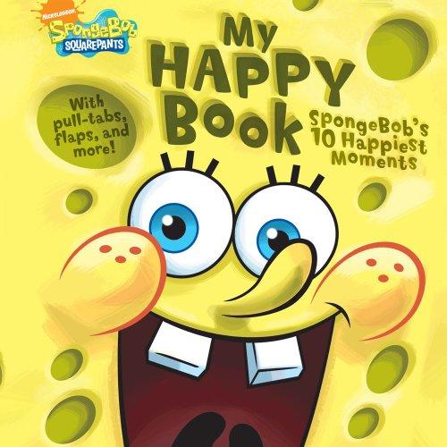 9781416983446: My Happy Book: SpongeBob's 10 Happiest Moments (Nick Spongebob Squarepants (Simon Spotlight))
