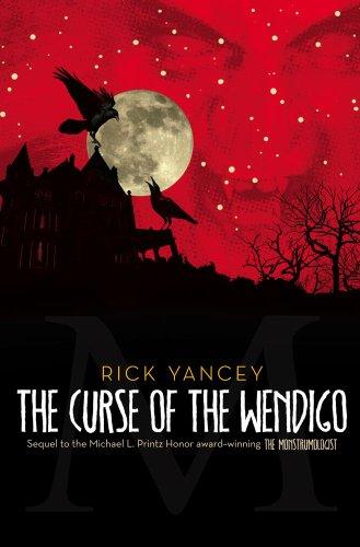 9781416984504: The Curse of the Wendigo (The Monstrumologist)