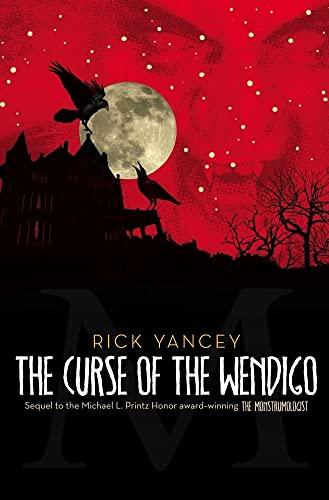9781416984511: The Curse of the Wendigo (The Monstrumologist)