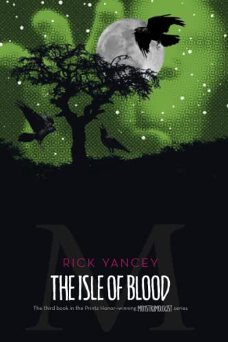 9781416984535: The Isle of Blood (Monstrumologist)