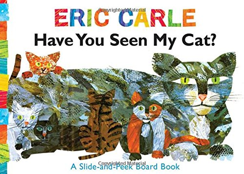 9781416985143: Have You Seen My Cat?: A Slide-and-Peek Board Book (The World of Eric Carle)