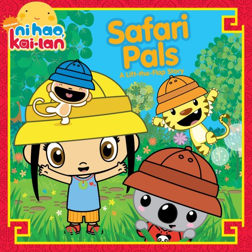 9781416985679: Safari Pals: A Lift-The-Flap Story (Ni Hao Kai-LAN (Simon Spotlight))