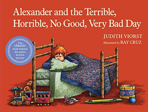 Alexander and the Terrible, Horrible, No Good, Very Bad Day: Viorst, Judith