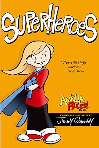 9781416986065: Superheroes (Amelia Rules!)