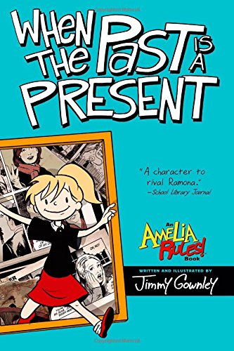 9781416986072: When the Past Is a Present (Amelia Rules!)
